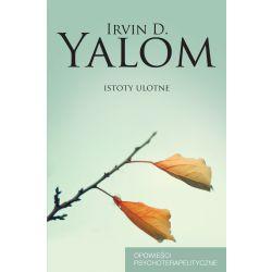 ISTOTY ULOTNE  Irvin D. Yalom