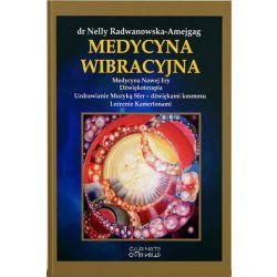 Medycyna Wibracyjna - Nelly Radwanowska