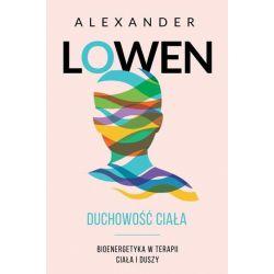 DUCHOWOŚĆ CIAŁA  Alexander Lowen