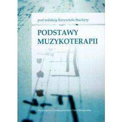 Podstawy muzykoterapii Krzysztof Stachyra
