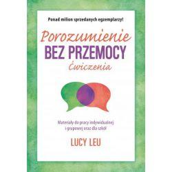 POROZUMIENIE BEZ PRZEMOCY - ćwiczenia Lucy Leu